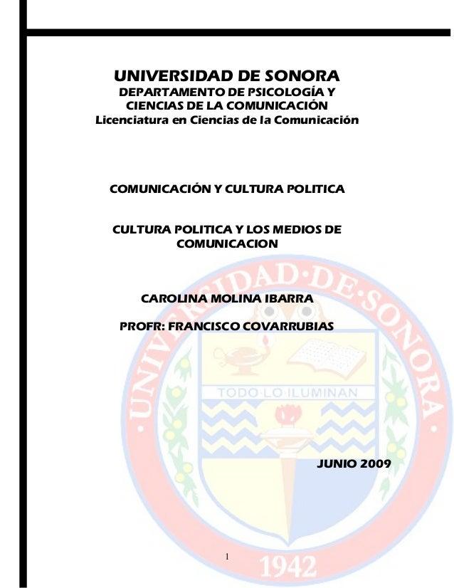 UNIVERSIDAD DE SONORA DEPARTAMENTO DE PSICOLOGÍA Y CIENCIAS DE LA COMUNICACIÓN Licenciatura en Ciencias de la Comunicación...