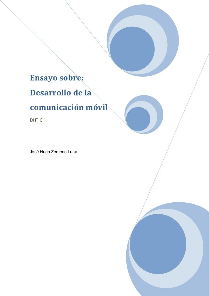 Ensayo acerca del desarrollo de la comunicación movil 2