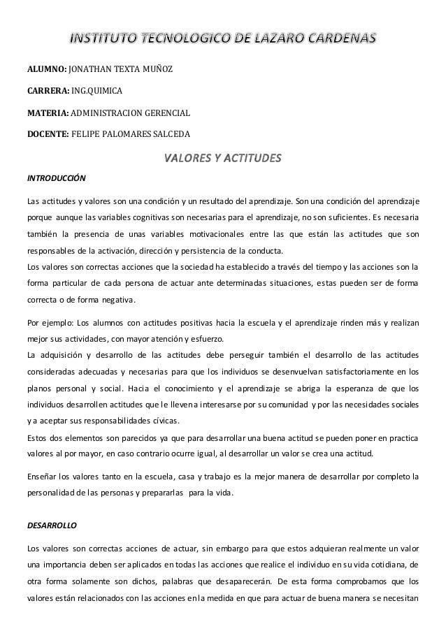 ALUMNO: JONATHAN TEXTA MUÑOZ CARRERA: ING.QUIMICA MATERIA: ADMINISTRACION GERENCIAL DOCENTE: FELIPE PALOMARES SALCEDA INTR...