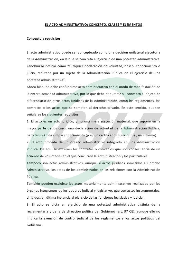 ELACTOADMINISTRATIVO:CONCEPTO,CLASESYELEMENTOSConceptoyrequisitosElactoadministrativopuedeserconceptuado...