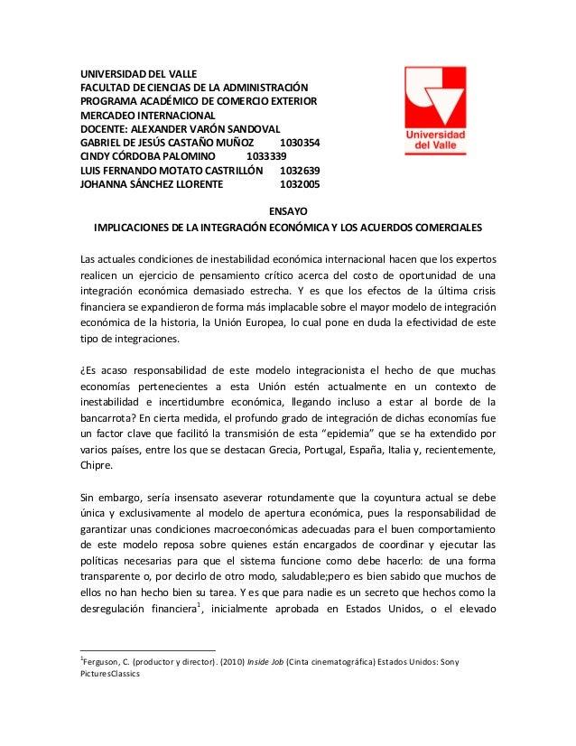 UNIVERSIDAD DEL VALLE FACULTAD DE CIENCIAS DE LA ADMINISTRACIÓN PROGRAMA ACADÉMICO DE COMERCIO EXTERIOR MERCADEO INTERNACI...