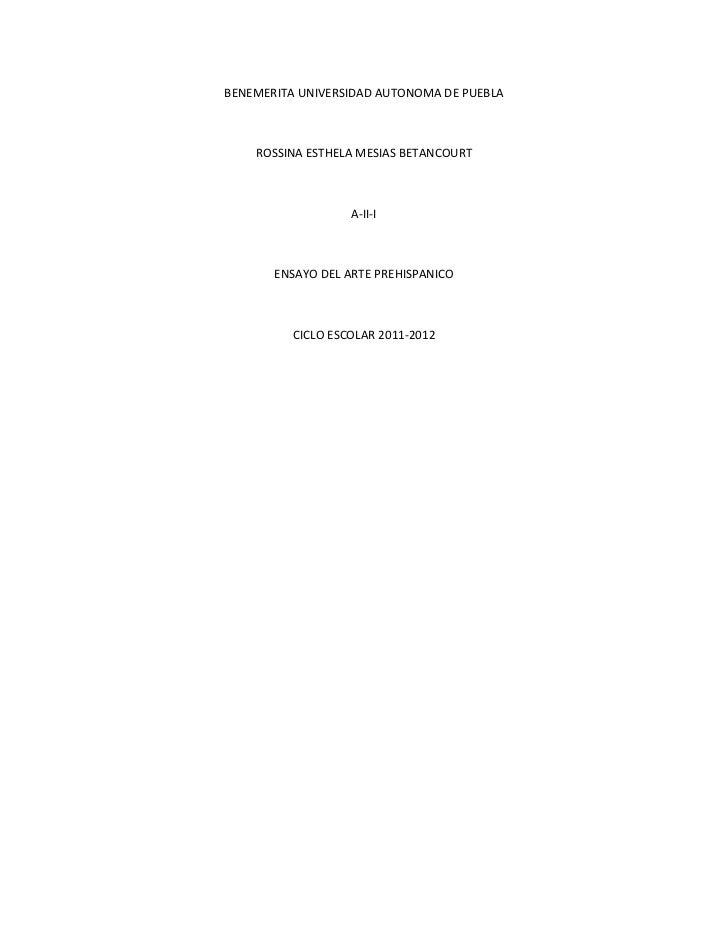 BENEMERITA UNIVERSIDAD AUTONOMA DE PUEBLA    ROSSINA ESTHELA MESIAS BETANCOURT                   A-II-I       ENSAYO DEL A...