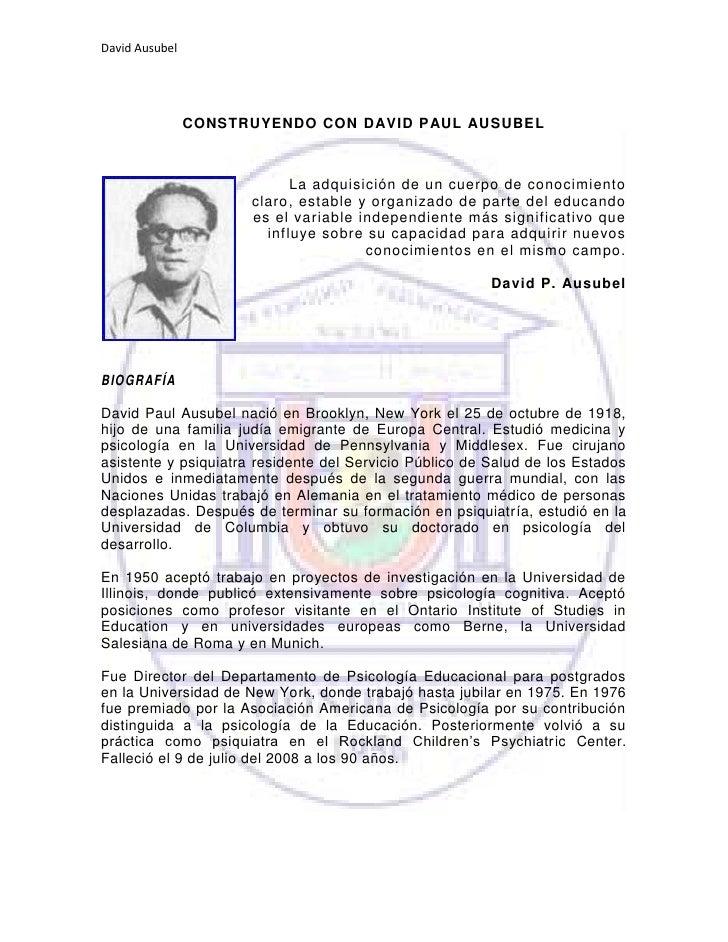 CONSTRUYENDO CON DAVID PAUL AUSUBEL<br />15240-3810La adquisición de un cuerpo de conocimiento claro, estable y organizado...