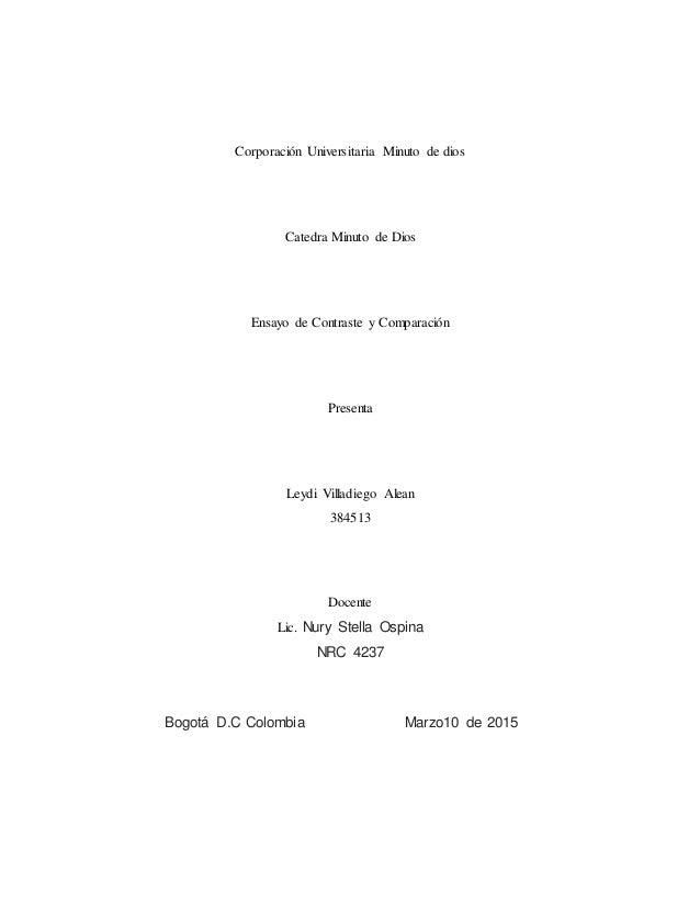 Corporación Universitaria Minuto de dios Catedra Minuto de Dios Ensayo de Contraste y Comparación Presenta Leydi Villadieg...