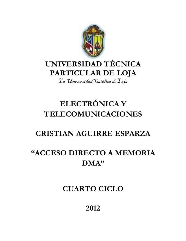 UNIVERSIDAD TÉCNICA   PARTICULAR DE LOJA     La Universidad Católica de Loja     ELECTRÓNICA Y  TELECOMUNICACIONESCRISTIAN...