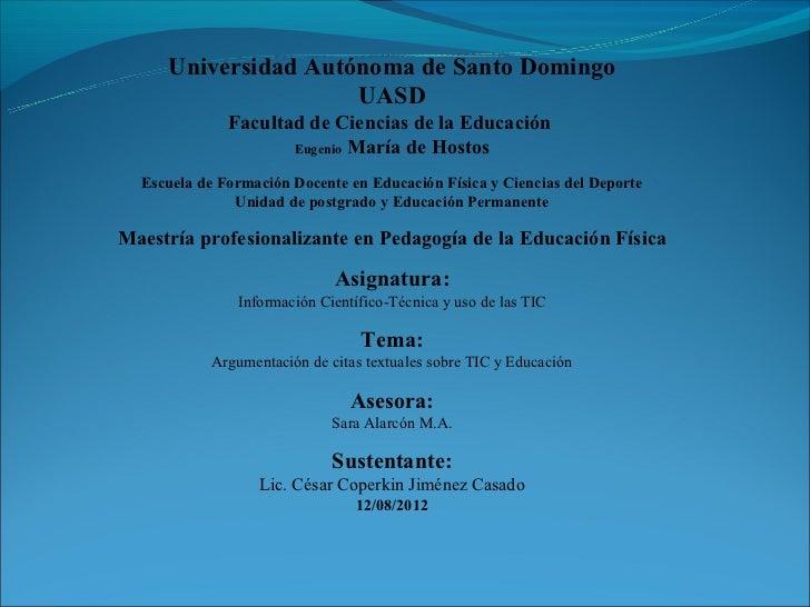 Universidad Autónoma de Santo Domingo                     UASD              Facultad de Ciencias de la Educación          ...