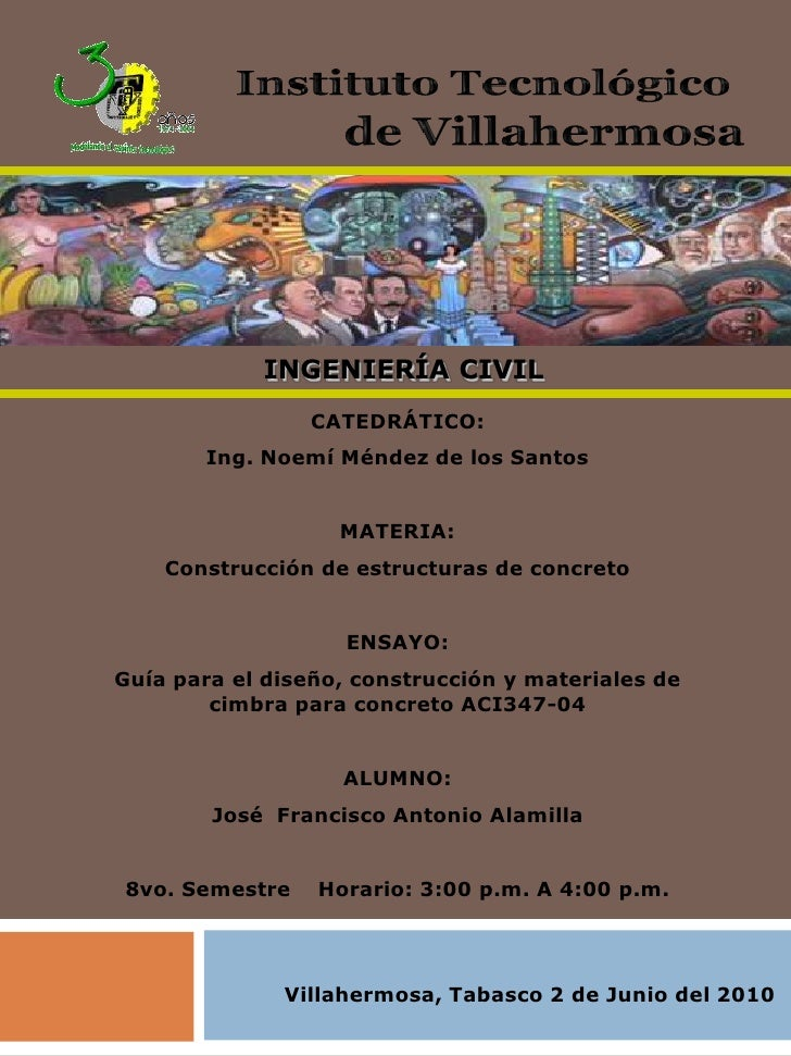 Instituto Tecnológico <br />de Villahermosa<br />INGENIERÍA CIVIL<br />CATEDRÁTICO:<br />Ing. Noemí Méndez de los Santos<b...