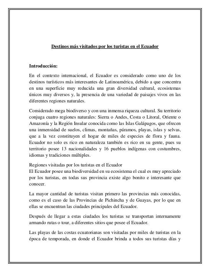 Destinos más visitados por los turistas en el Ecuador<br />Introducción: <br />En el contexto internacional, el Ecuador es...