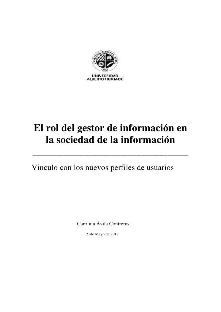 El rol del gestor de información en   la sociedad de la información______________________________Vinculo con los nuevos pe...
