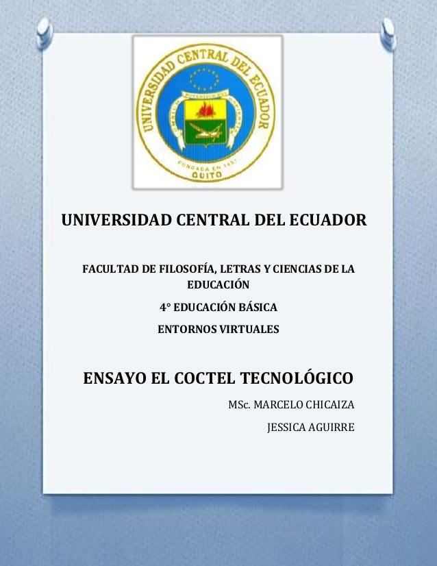 UNIVERSIDAD CENTRAL DEL ECUADOR FACULTAD DE FILOSOFÍA, LETRAS Y CIENCIAS DE LA EDUCACIÓN 4° EDUCACIÓN BÁSICA ENTORNOS VIRT...