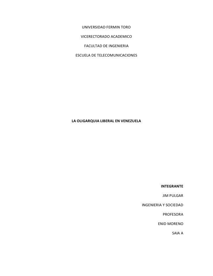 UNIVERSIDAD FERMIN TORO    VICERECTORADO ACADEMICO      FACULTAD DE INGENIERIA ESCUELA DE TELECOMUNICACIONESLA OLIGARQUIA ...