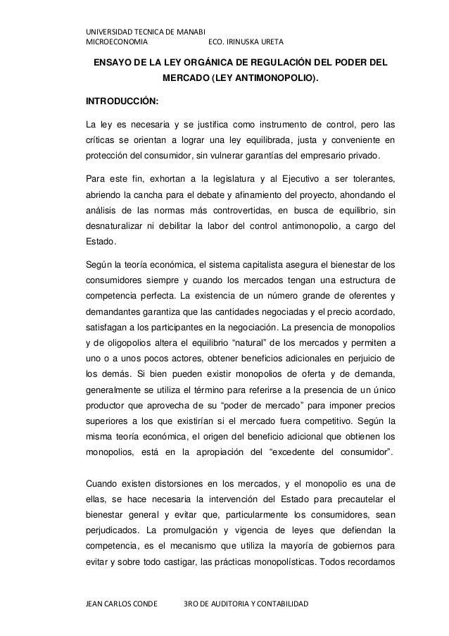 UNIVERSIDAD TECNICA DE MANABIMICROECONOMIA                 ECO. IRINUSKA URETA ENSAYO DE LA LEY ORGÁNICA DE REGULACIÓN DEL...