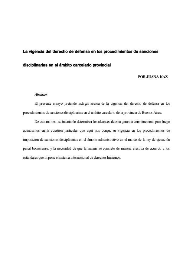 La vigencia del derecho de defensa en los procedimientos de sancionesdisciplinarias en el ámbito carcelario provincial    ...