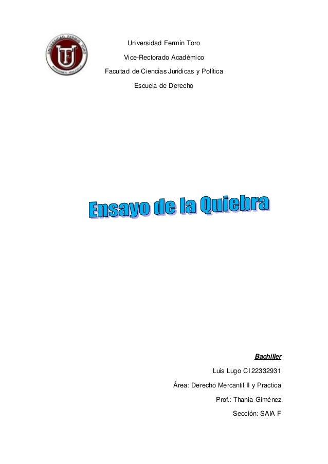 Universidad Fermín Toro Vice-Rectorado Académico Facultad de Ciencias Jurídicas y Política Escuela de Derecho Bachiller Lu...