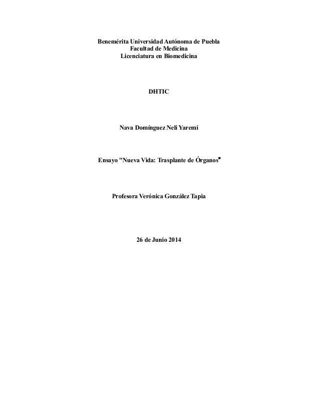 Benemérita Universidad Autónoma de Puebla Facultad de Medicina Licenciatura en Biomedicina DHTIC Nava Domínguez Neli Yarem...
