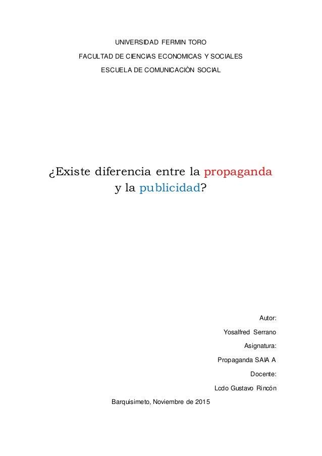 UNIVERSIDAD FERMIN TORO FACULTAD DE CIENCIAS ECONOMICAS Y SOCIALES ESCUELA DE COMUNICACIÒN SOCIAL ¿Existe diferencia entre...