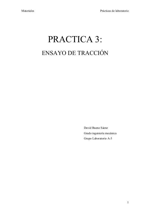 Materiales                          Prácticas de laboratorio              PRACTICA 3:             ENSAYO DE TRACCIÓN      ...