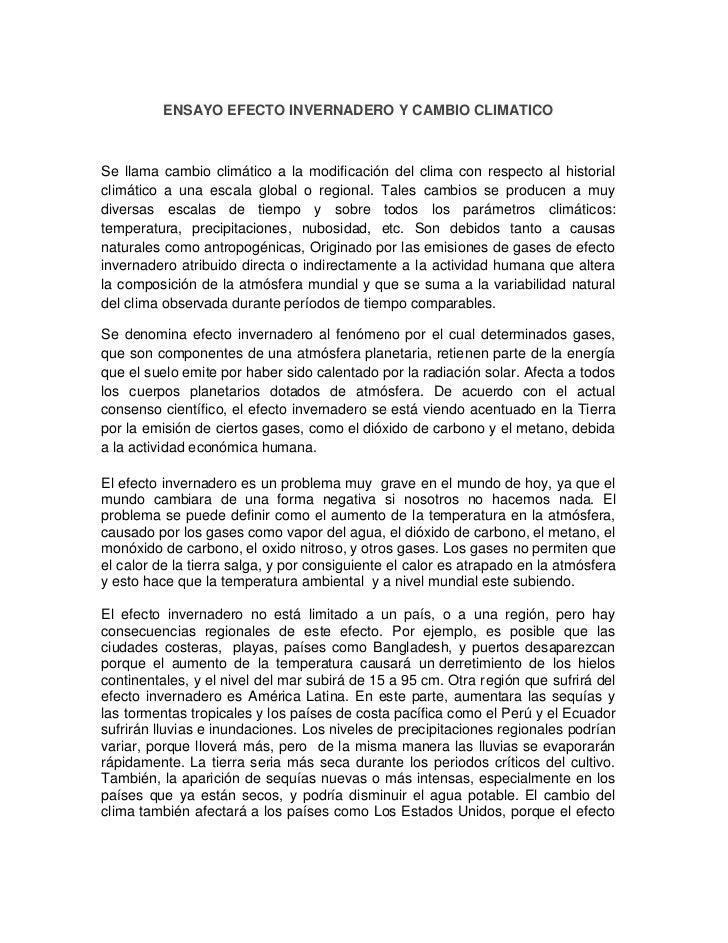 ENSAYO EFECTO INVERNADERO Y CAMBIO CLIMATICOSe llama cambio climático a la modificación del clima con respecto al historia...