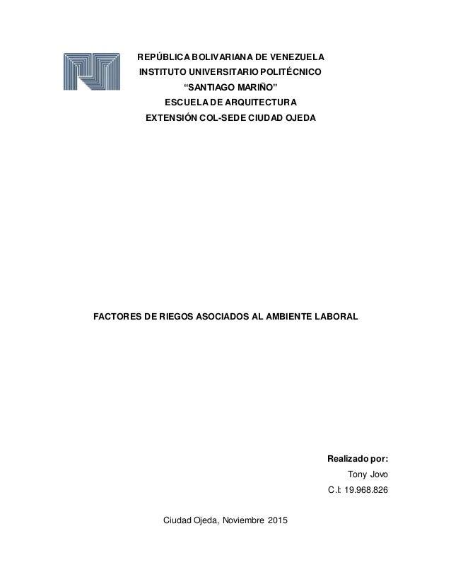 """REPÚBLICA BOLIVARIANA DE VENEZUELA INSTITUTO UNIVERSITARIO POLITÉCNICO """"SANTIAGO MARIÑO"""" ESCUELA DE ARQUITECTURA EXTENSIÓN..."""