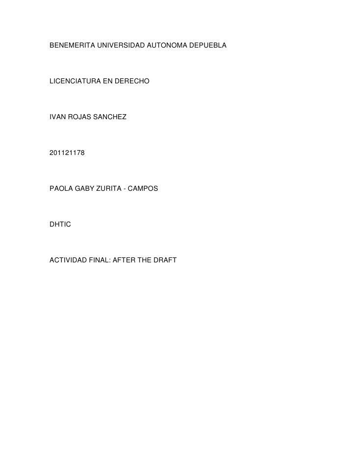 BENEMERITA UNIVERSIDAD AUTONOMA DEPUEBLALICENCIATURA EN DERECHOIVAN ROJAS SANCHEZ201121178PAOLA GABY ZURITA - CAMPOSDHTICA...