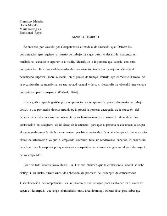 Francisco Méndez Oscar Morales María Rodríguez Emmanuel Reyes MARCO TEORICO Se entiende por Gestión por Competencias el mo...