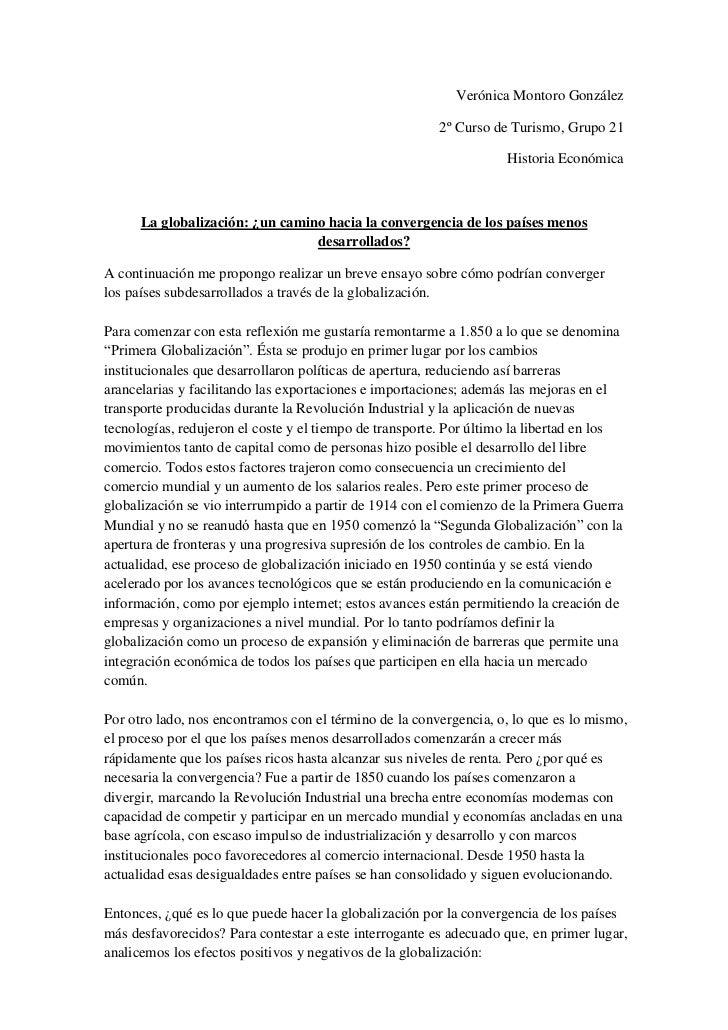 Verónica Montoro González<br />2º Curso de Turismo, Grupo 21<br />Historia Económica<br />La globalización: ¿un camino hac...