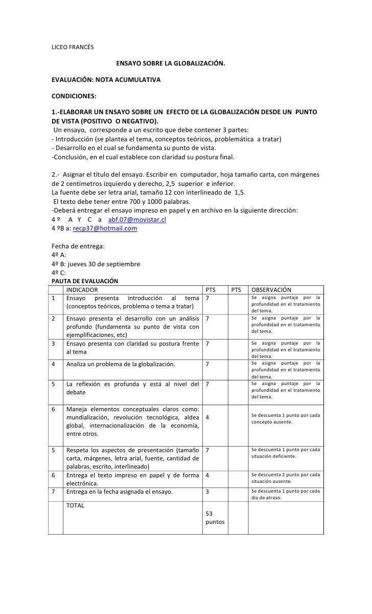 LICEO FRANCÉS                        ENSAYO SOBRE LA GLOBALIZACIÓN.  EVALUACIÓN: NOTA ACUMULATIVA  CONDICIONES:  1.-ELABOR...
