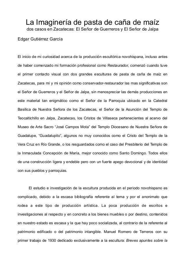 La Imaginería de pasta de caña de maíz dos casos en Zacatecas: El Señor de Guerreros y El Señor de Jalpa Edgar Gutiérrez G...