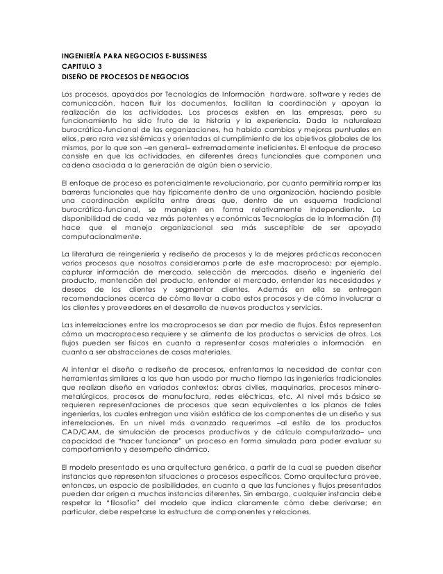 INGENIERÍA PARA NEGOCIOS E-BUSSINESSCAPITULO 3DISEÑO DE PROCESOS DE NEGOCIOSLos procesos, apoyados por Tecnologías de Info...