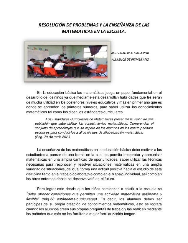 RESOLUCIÓN DE PROBLEMAS Y LA ENSEÑANZA DE LAS MATEMATICAS EN LA ESCUELA.  ACTIVIDAD REALIZADA POR ALUMNOS DE PRIMER AÑO  E...