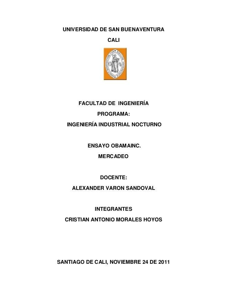 UNIVERSIDAD DE SAN BUENAVENTURA                CALI       FACULTAD DE INGENIERÍA             PROGRAMA:   INGENIERÍA INDUST...