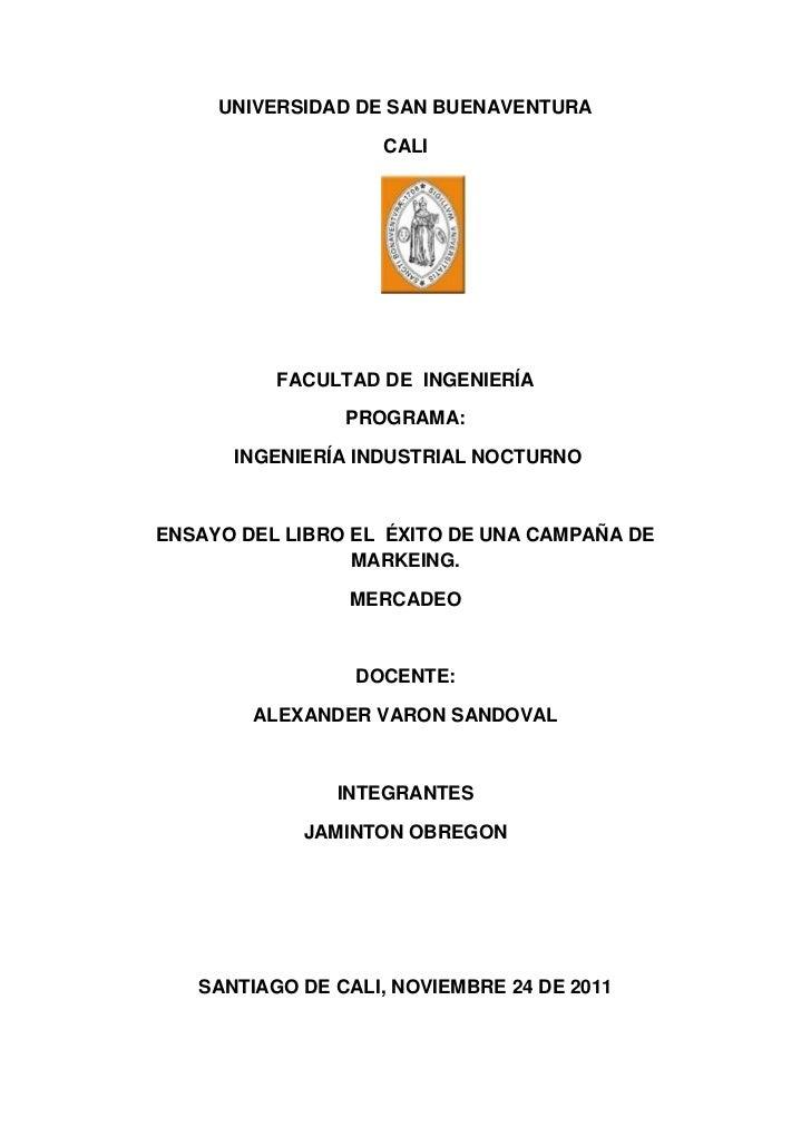 UNIVERSIDAD DE SAN BUENAVENTURA                   CALI          FACULTAD DE INGENIERÍA                PROGRAMA:      INGEN...