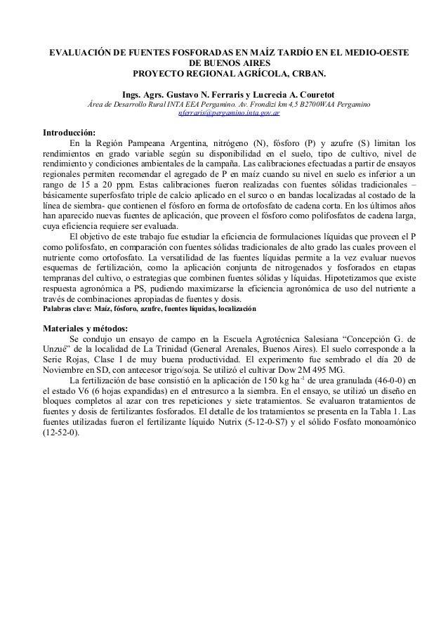 EVALUACIÓN DE FUENTES FOSFORADAS EN MAÍZ TARDÍO EN EL MEDIO-OESTEDE BUENOS AIRESPROYECTO REGIONAL AGRÍCOLA, CRBAN.Ings. Ag...