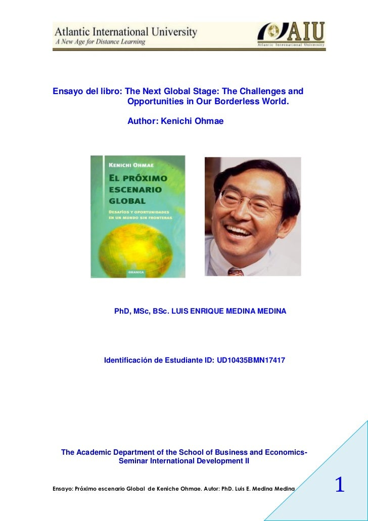 Ensayo del libro: The Next Global Stage: The Challenges and                  Opportunities in Our Borderless World.       ...