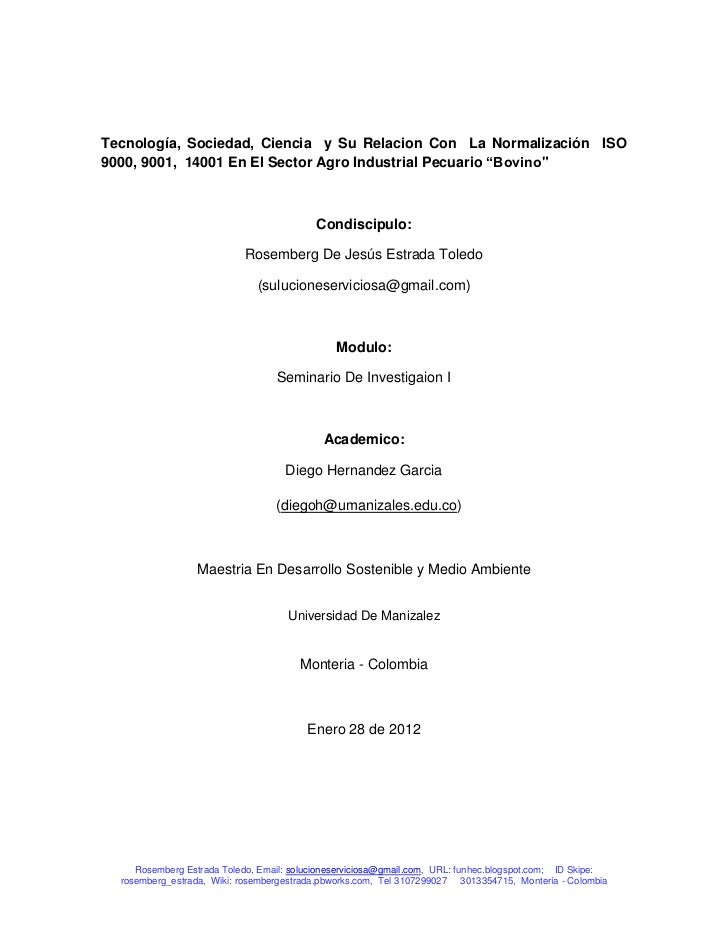 Tecnología, Sociedad, Ciencia y Su Relacion Con La Normalización ISO9000, 9001, 14001 En El Sector Agro Industrial Pecuari...