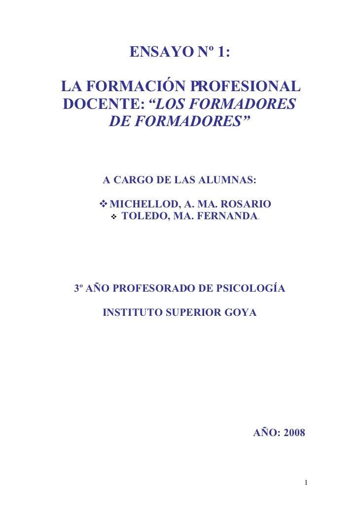 """LA FORMACIÓN PROFESIONAL DOCENTE: """"LOS FORMADORES DE FORMADORES"""""""