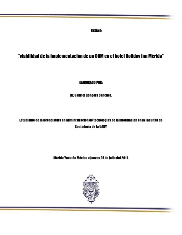 """ENSAYO:""""viabilidad de la implementación de un CRM en el hotel Holiday Inn Mérida""""                                         ..."""