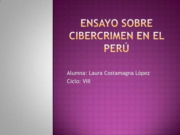 Alumna: Laura Costamagna LópezCiclo: VIII