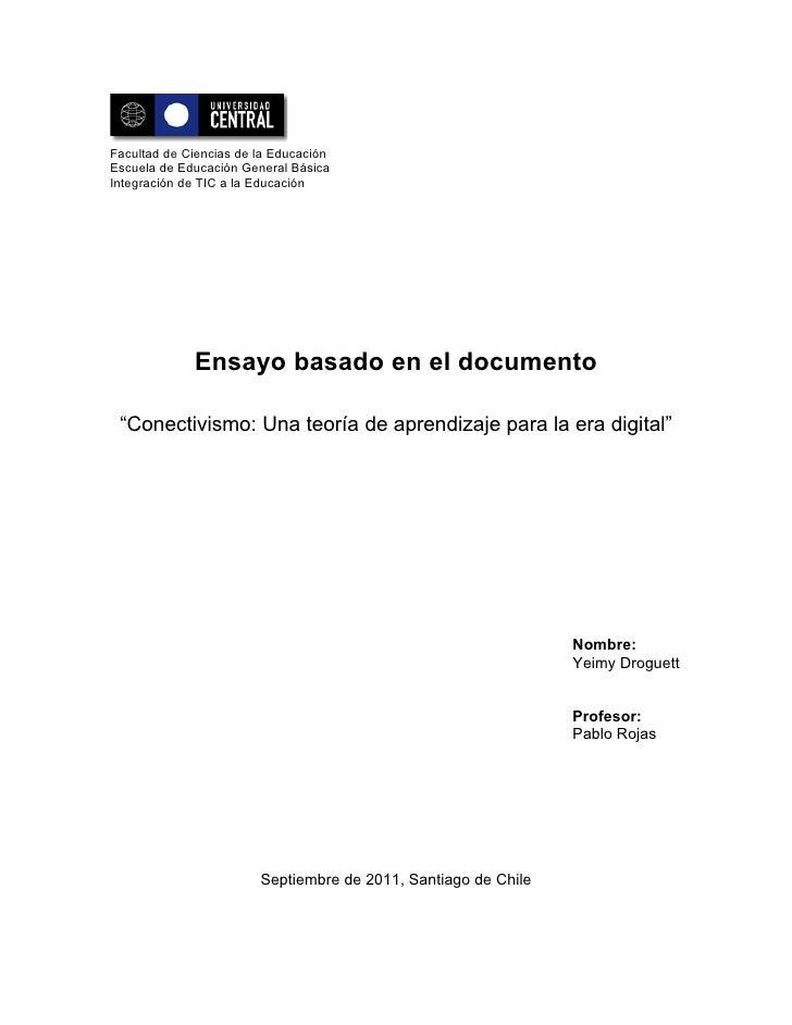 Facultad de Ciencias de la EducaciónEscuela de Educación General BásicaIntegración de TIC a la Educación             Ensay...