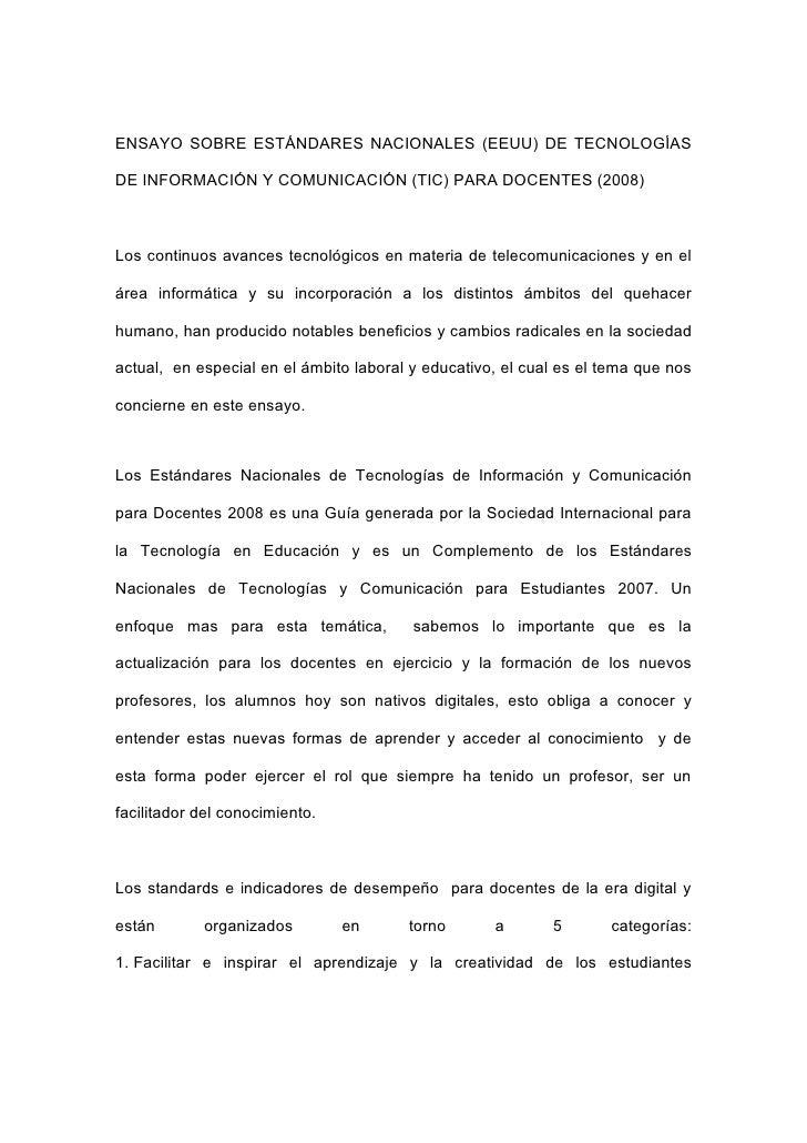 ENSAYO SOBRE ESTÁNDARES NACIONALES (EEUU) DE TECNOLOGÍAS  DE INFORMACIÓN Y COMUNICACIÓN (TIC) PARA DOCENTES (2008)    Los ...