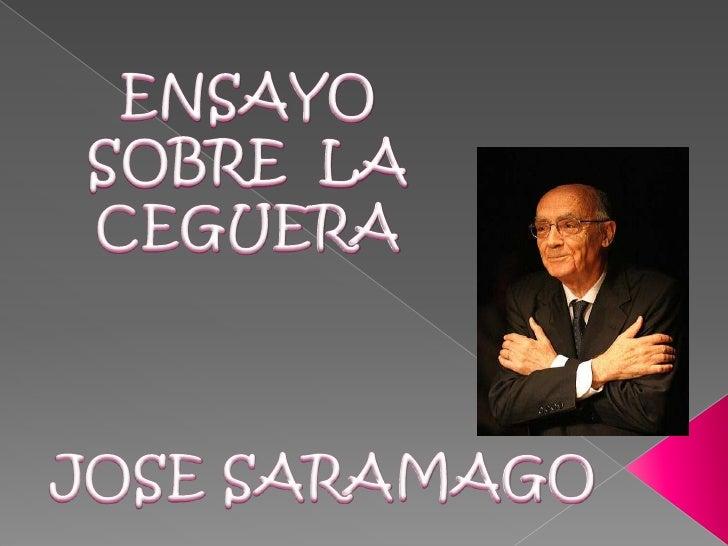 ENSAYO SOBRE  LA CEGUERA<br />JOSE SARAMAGO<br />