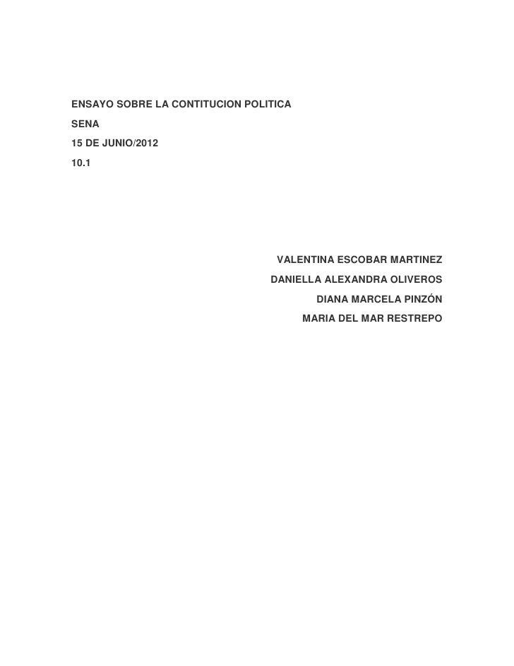 ENSAYO SOBRE LA CONTITUCION POLITICASENA15 DE JUNIO/201210.1                                 VALENTINA ESCOBAR MARTINEZ   ...