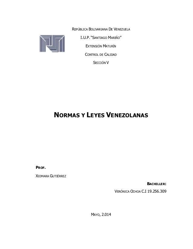 """REPÚBLICA BOLIVARIANA DE VENEZUELA I.U.P. """"SANTIAGO MARIÑO"""" EXTENSIÓN MATURÍN CONTROL DE CALIDAD SECCIÓN V NORMAS Y LEYES ..."""