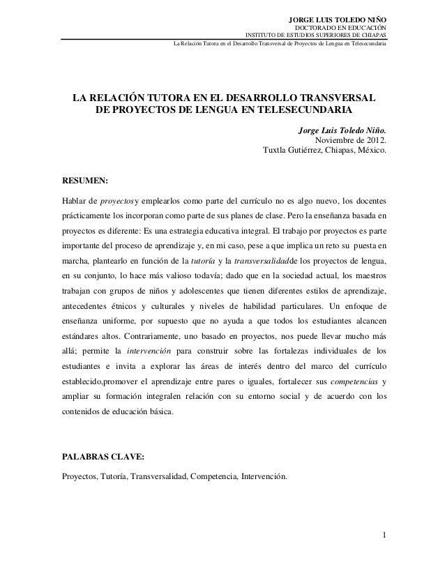 LA RELACIÓN TUTORA EN EL DESARROLLO TRANSVERSAL DE PROYECTOS DE LENGUA EN TELESECUNDARIA