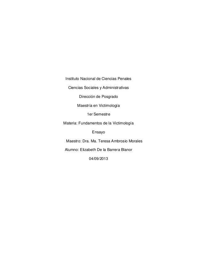 Instituto Nacional de Ciencias Penales Ciencias Sociales y Administrativas Dirección de Posgrado Maestría en Victimología ...