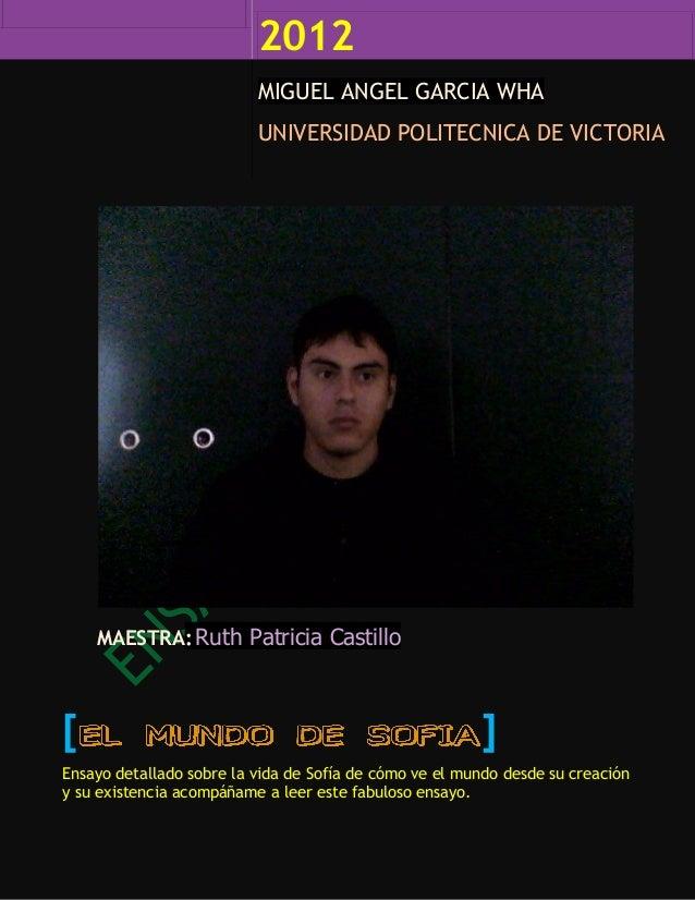 2012                          MIGUEL ANGEL GARCIA WHA                          UNIVERSIDAD POLITECNICA DE VICTORIA    MAES...