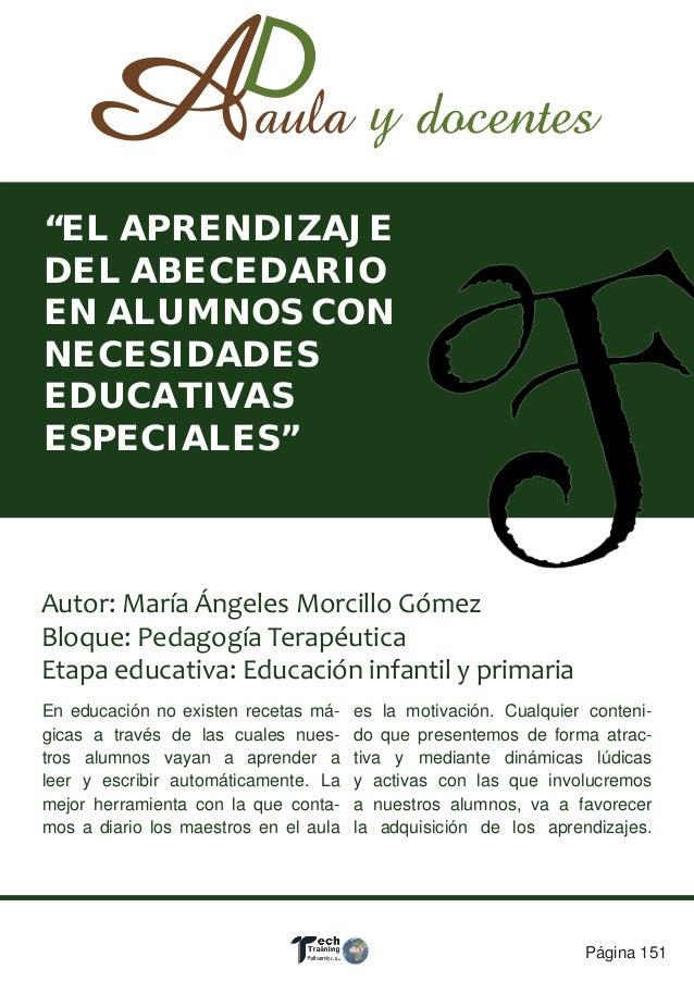 Página 151 Autor: María Ángeles Morcillo Gómez Bloque: Pedagogía Terapéutica Etapa educativa: Educación infantil y primari...
