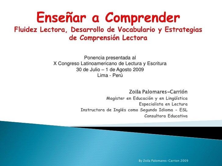 Ponencia presentada al X Congreso Latinoamericano de Lectura y Escritura          30 de Julio – 1 de Agosto 2009          ...