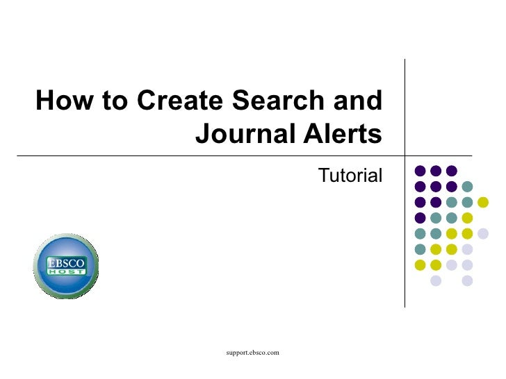 How to Create Search and Journal Alerts Tutorial