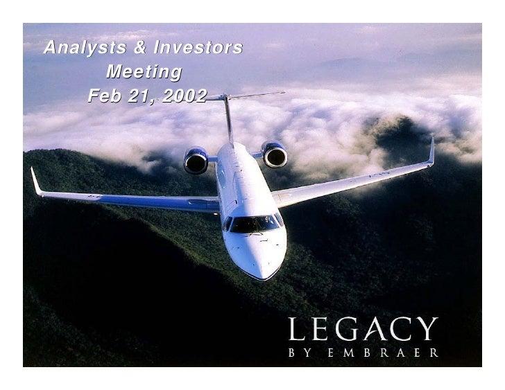 Analysts & Investors       Meeting     Feb 21, 2002